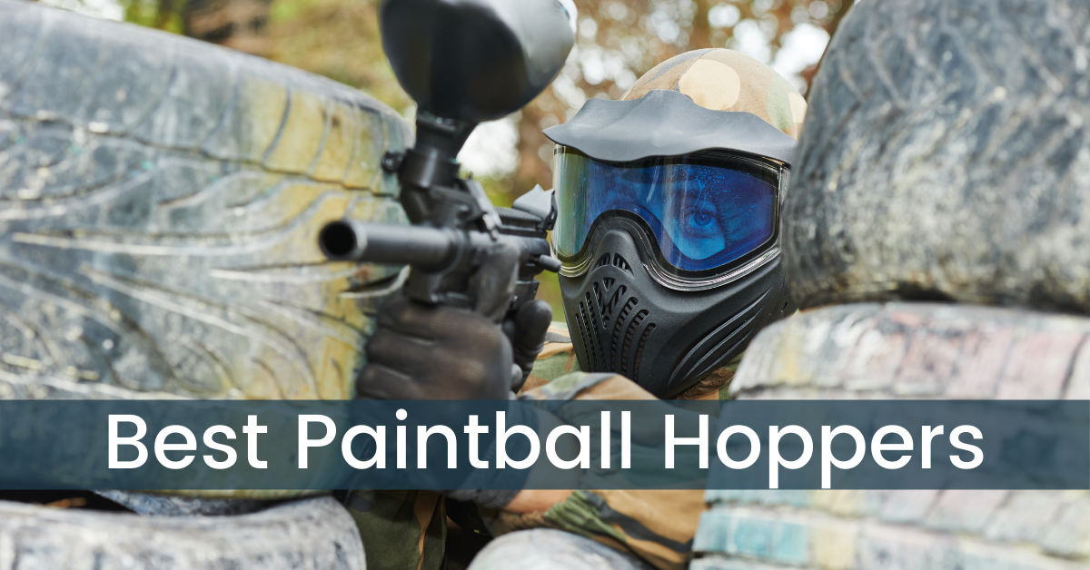 Top 7 Best Paintball Hoppers of 2021